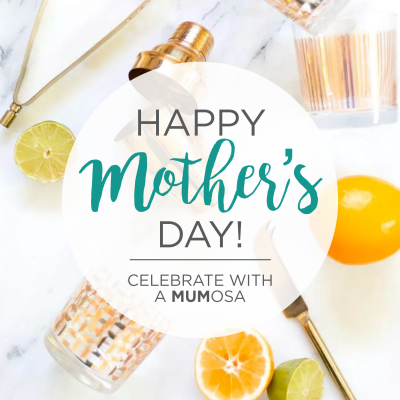 Celebrate Mother's Day with a MUMosa!
